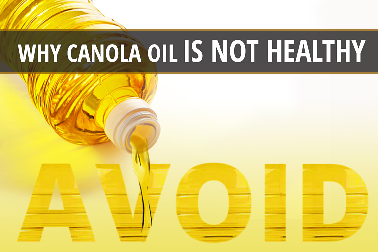 Why Canola Oil is Not the Healthy Oil You've Been Led to Believe