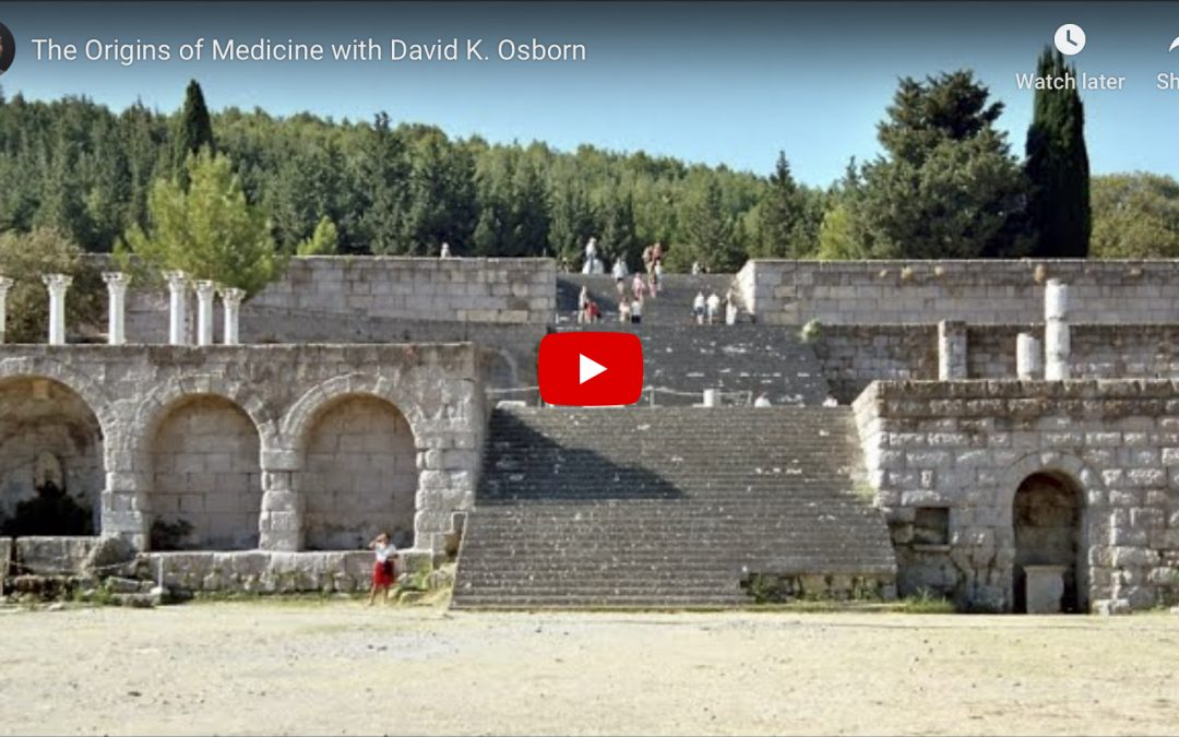 The Origins of Medicine with David K. Osborn