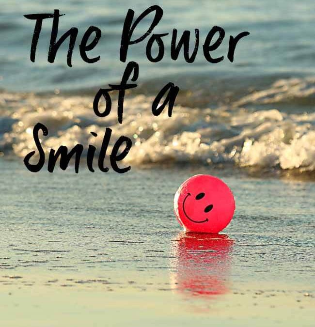 THE POWER OF A SMILE  By Sherry Swiney