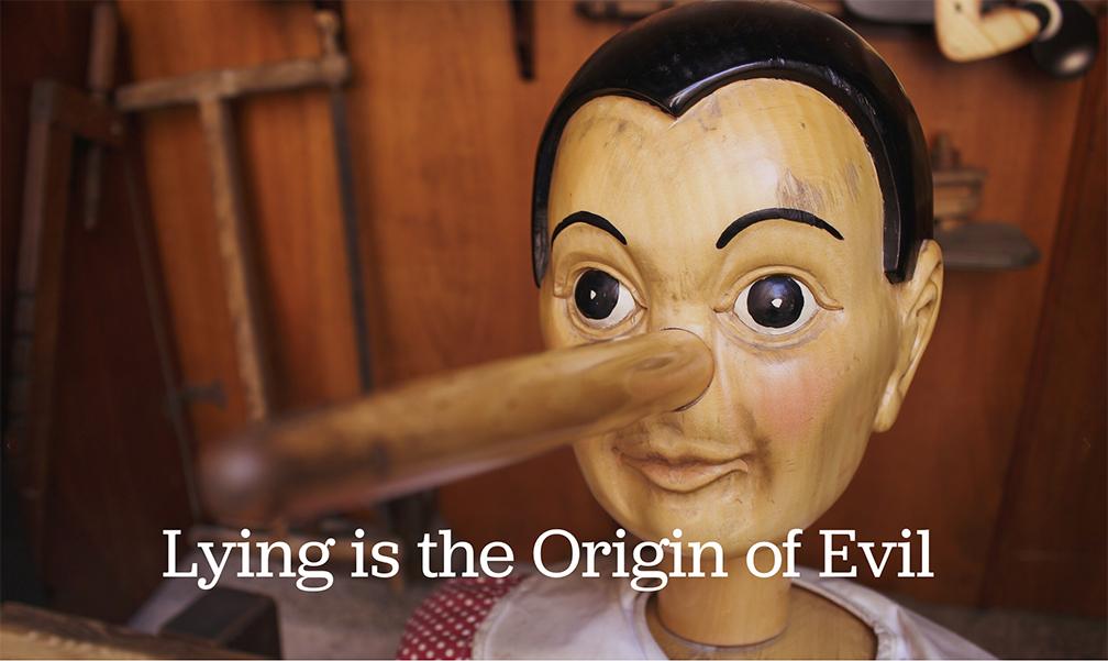 Lying is the Origin of Evil