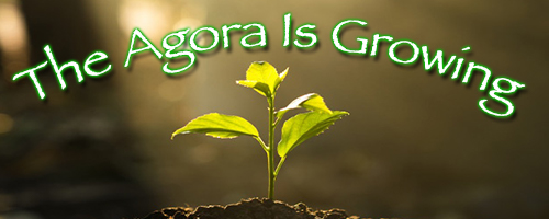 Rejoice! The Agora is Growing!  by James Corbett