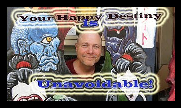 The New Now-Your Happy Destiny is Unavoidable!