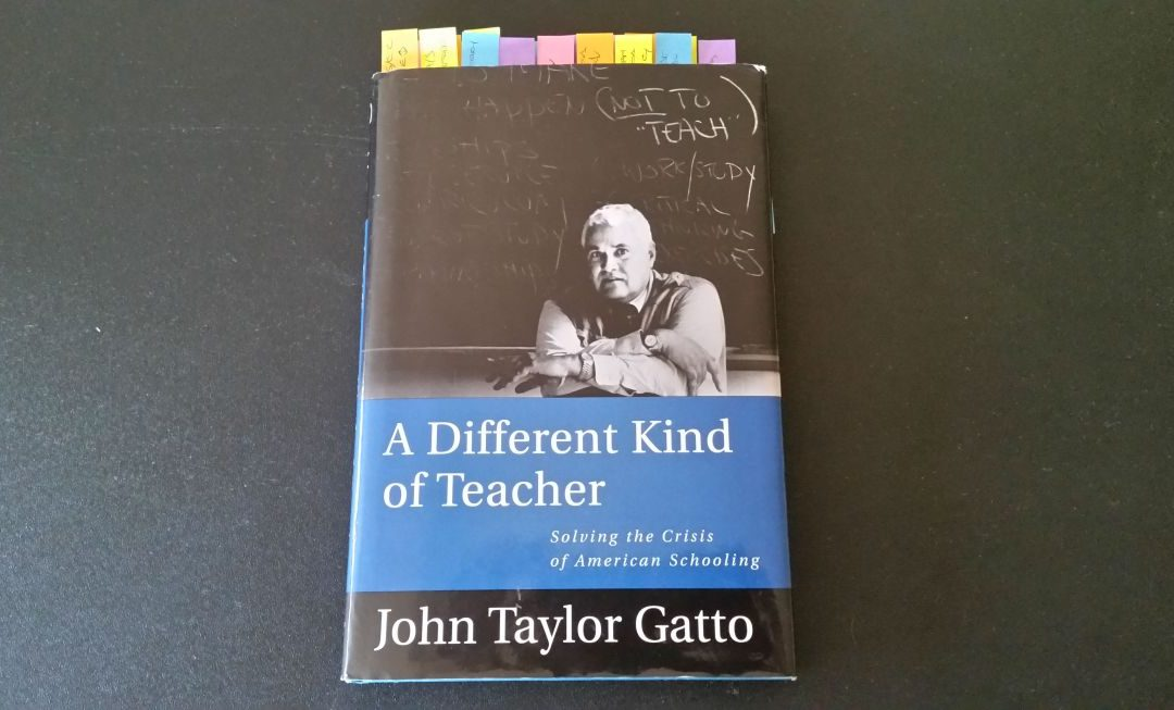 Book Review: A Different Kind Of Teacher by John Taylor Gatto
