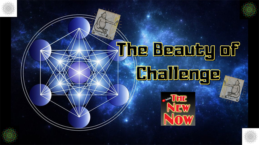 The Beauty of Challenge  By Lorenzo!