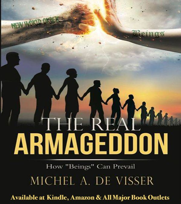 The Real Armageddon (NWO vs Beings) Book Intent & About the Author