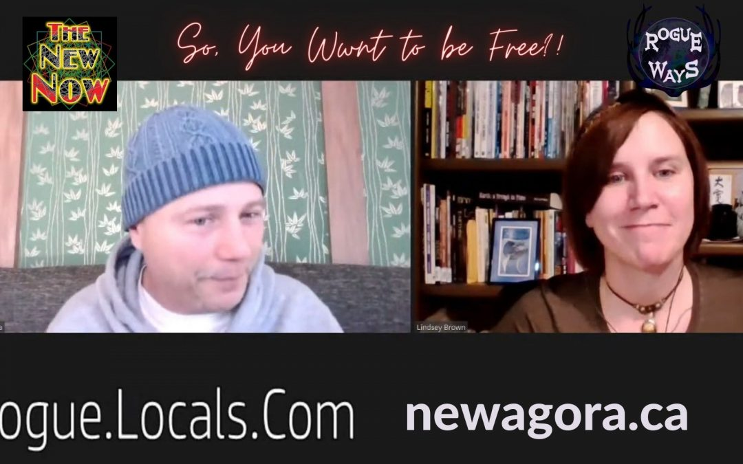 You Want to BE FREE? Lorenzo of New Agora on Rogue Ways
