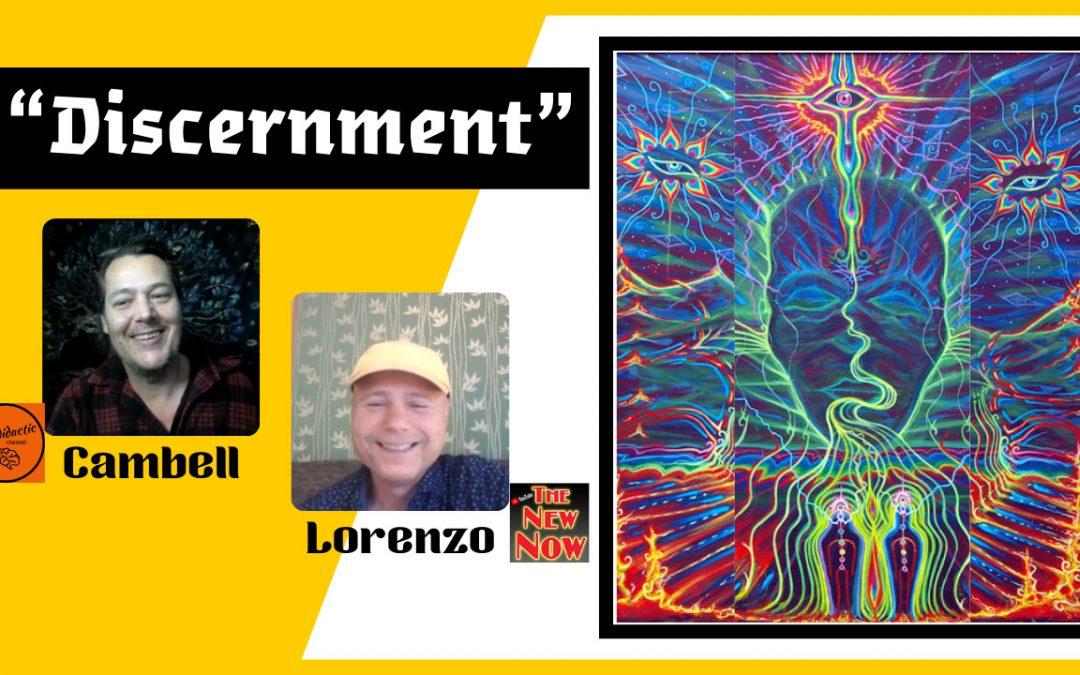 Discernment By Lorenzo