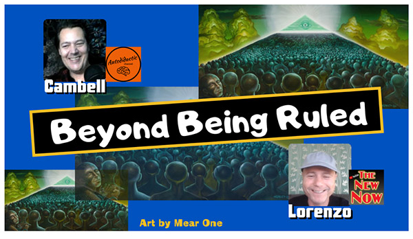 Beyond Being Ruled with Cambell from Auto Didactic