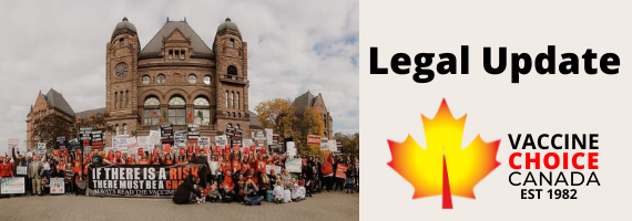 Vaccine Choice Canada: LEGAL CHALLENGE UPDATE  July 27, 2021