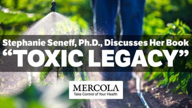 'Toxic Legacy' — How Glyphosate Destroys Your Health