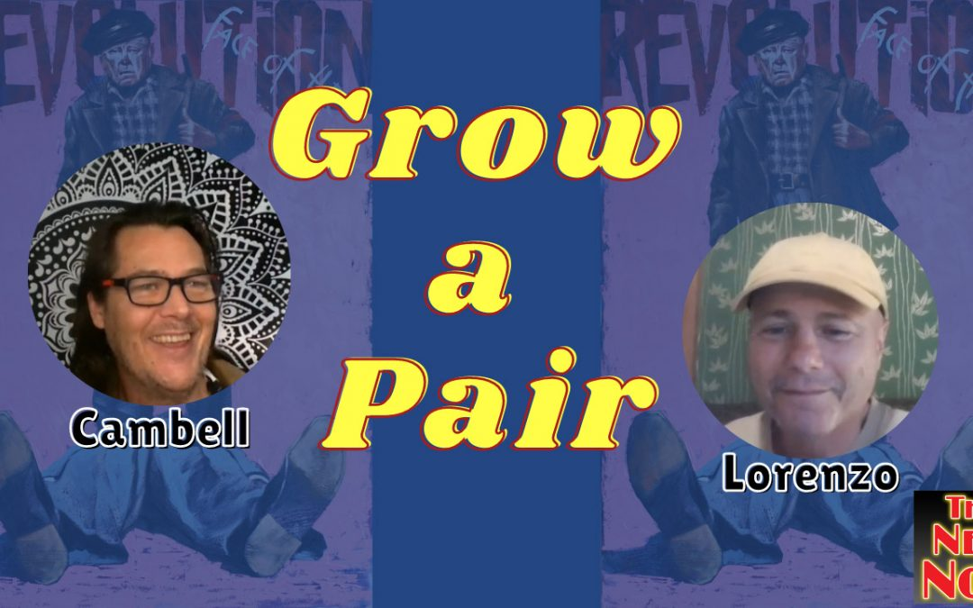 'Grow A Pair' with Cambell from Auto Didactic & Lorenzo from The New Now