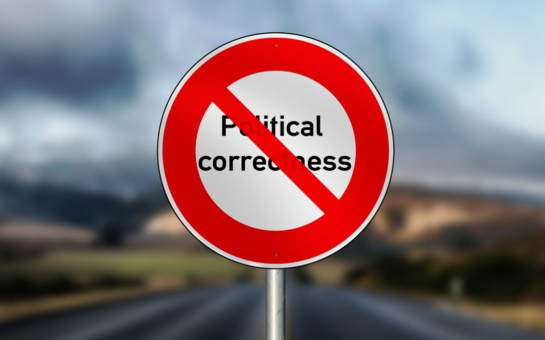 What I Learned About Political Correctness While Growing Up