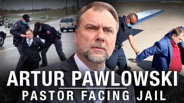'GET OUT': Pastor Artur Pawlowski's Struggle Against The State